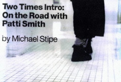 Two Times Intro : On the Road With Patti Smith