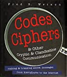 img - for Codes, Ciphers and Other Cryptic and Clandestine Communication: Making & Breaking Secret Messages fr book / textbook / text book