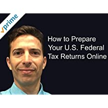 How to Prepare Your U.S. Federal Tax Returns Online