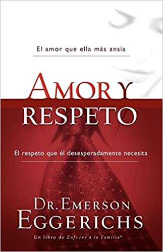 Amor y respeto (Enfoque a la Familia)