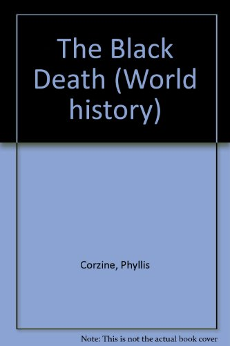 The Black Death (World History Series)