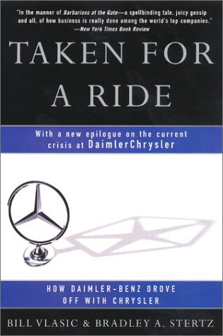 Read Online Taken for a Ride : How Daimler-Benz Drove Off With Chrysler pdf