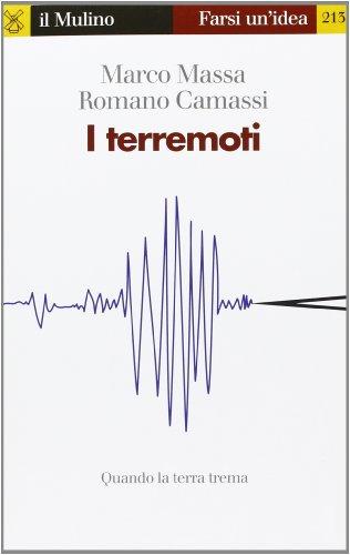 I terremoti. Quando la terra trema