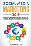 img - for Social Media Marketing 2019: How to Become an Influencer Of Millions On Facebook, Twitter, Youtube & Instagram While Advertising & Building Your Personal Brand book / textbook / text book