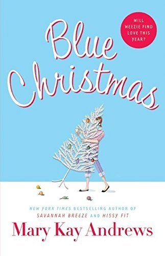 Download Blue Christmas by Mary Kay Andrews (2006-10-24) PDF