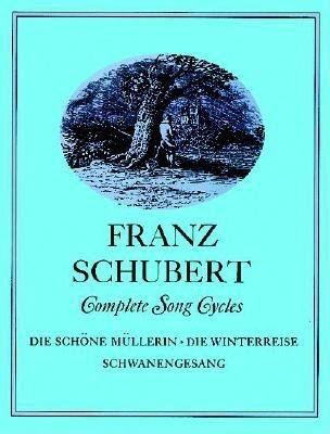 Complete Song Cycles[COMP SONG CYCLES COMP SONG CYC][Paperback] ()