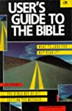 User's Guide to the Bible, Chris Wright, 0745926452