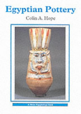 Egyptian Pottery (Egyptian Pottery (Shire Egyptology))