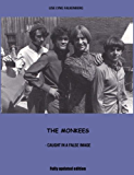 The Monkees - caught in a false image