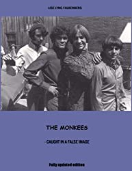 The Monkees - caught in a false image (English Edition)
