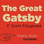 The Great Gatsby by F. Scott Fitzgerald, Expert Book Review | Brainy Book Reviews