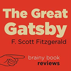 The Great Gatsby by F. Scott Fitzgerald, Expert Book Review Audiobook