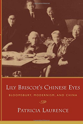 Lily Briscoe's Chinese Eyes: Bloomsbury, Modernism, and ()