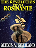 The Revolution From Rosinante [The Rosinante Trilogy #1]