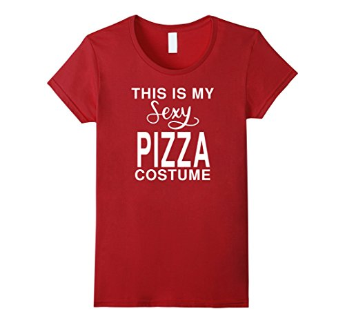 Sexy Pizza Costume (Womens This Is My Sexy Pizza Costume: Funny Halloween Joke T-Shirt XL Cranberry)