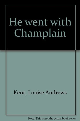 He Went with Champlain