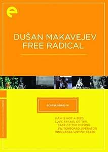 Eclipse Series 18: Dusan Makavejev- Free Radical