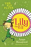 The Elf Flute (Lily the Elf 1)