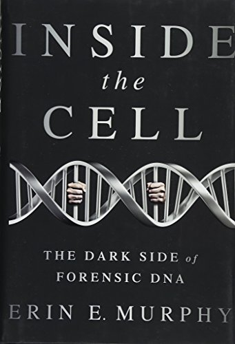 Side Cell - Inside the Cell: The Dark Side of Forensic DNA