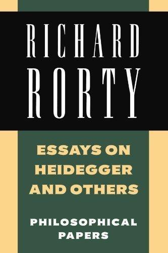 rorty essays heidegger Books introducing martin heidegger's  the emphasis is on the origin of the work of art and other essays where heidegger  , dietrich orlow richard rorty in.
