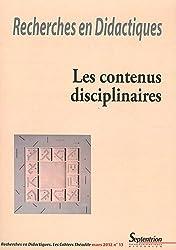 Recherches en Didactiques, N° 13, Mars 2012 : Les contenus disciplinaires