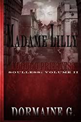 Madame Lilly, Voodoo Priestess: Soulless (Volume 2)