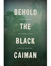 Behold the Black Caiman: A Chronicle of Ayoreo Life
