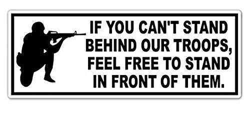 3 Pack - If you can't stand behind our troops Vinyl Decal Bumper Sticker