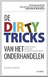 De dirty tricks van het onderhandelen