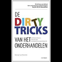 De dirty tricks van het onderhandelen: ontdek de regels van het spel en verbeter je machtspositie