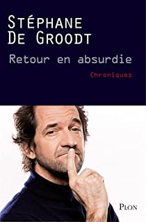 Retour en absurdie par Groodt