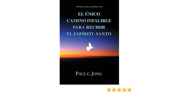 El Espiritu Santo Spanish Edition Download Free
