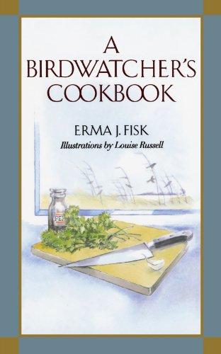 A Birdwatcher's Cookbook by Erma J. Fisk