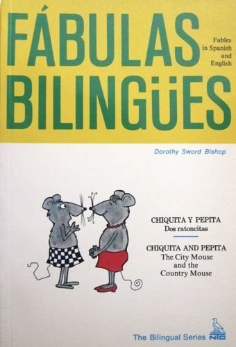 Chiquita Y Pepita: Dos Ratoncitas/The City Mouse and the Country Mouse (Fabulas Bilingues) (English and Spanish Edition)