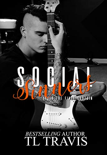 Social Sinners: After the Final Curtain (Social Sinners Series Book 5) by [Travis, TL]
