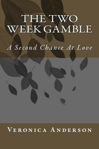 Download The Two Week Gamble: A Second Chance At Love PDF