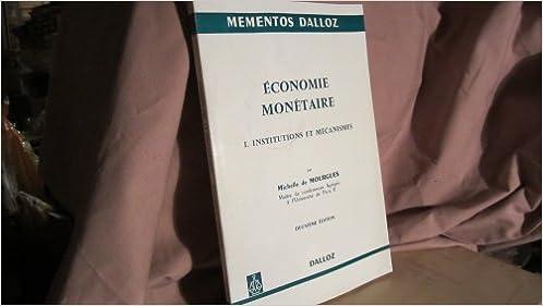 Livre Economie Monétaire;N°1:Instituttions et mécanismes pdf