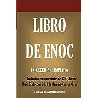 Libro de Enoch: Collección Completa: Nueva Traducción 2017