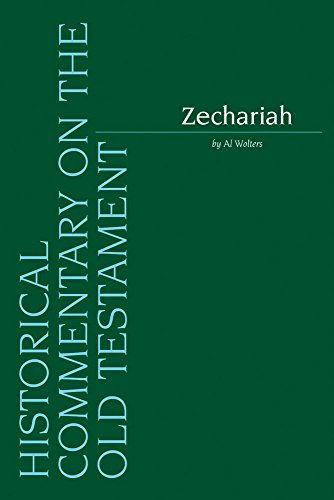 Zechariah (Historical Commentary on the Old Testament)