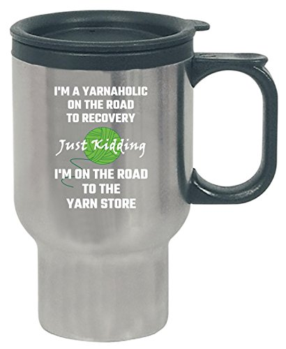 I M A Yarnaholic Yarn Knit Crochet Craft Sew - Travel Mug by Tees Portals