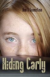 Hiding Carly: A Sean Gray Junior Special Agent Mystery (Sean Gray Junior Special Agent Series Book 1)