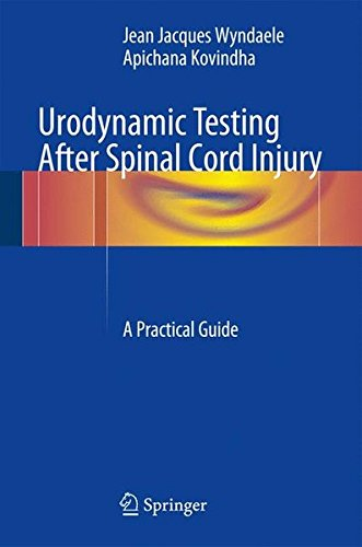 Urodynamic Testing After Spinal Cord Injury: A Practical Guide