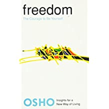 Freedom: The Courage to Be Yourself