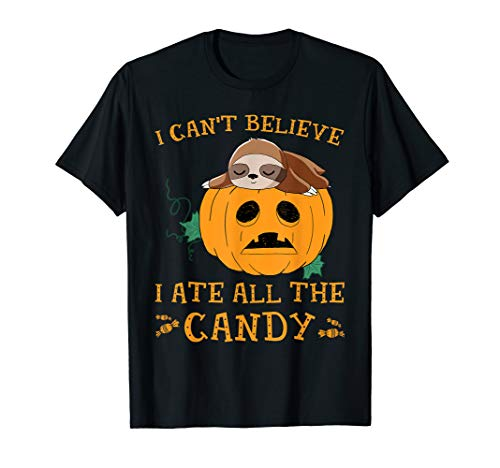 Mom Ate All The Halloween Candy (Funny I Can't Believe I Ate All The Candy Sloth-Lover Gift)