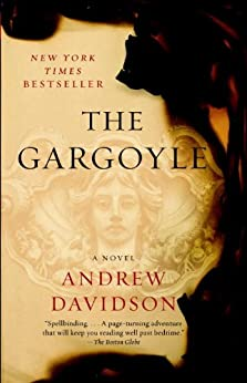 The Gargoyle by [Davidson, Andrew]