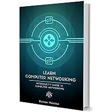 Réseautage informatique : vos premiers pas dans le fonctionnement des réseaux et d'Internet (French Edition)
