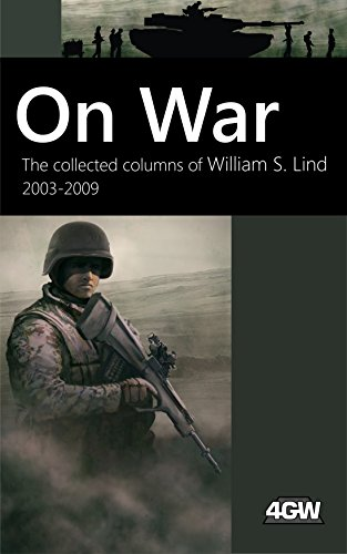 Ebook cover from On War: The Collected Columns of William S. Lind 2003-2009by William S. Lind