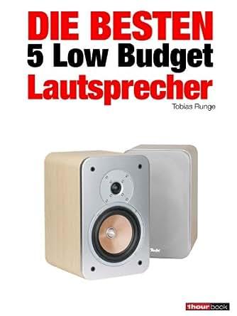 die besten 5 low budget lautsprecher german edition ebook tobias runge holger. Black Bedroom Furniture Sets. Home Design Ideas