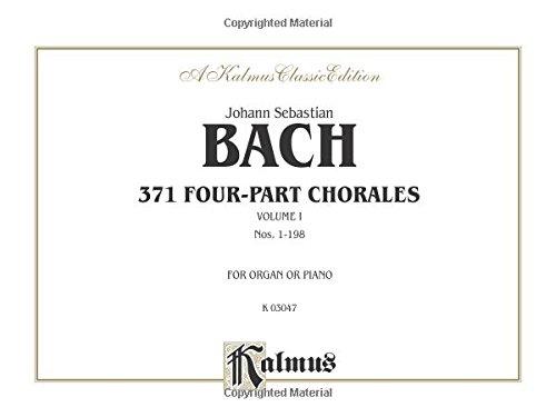 371 Four-Part Chorales, Vol 1: Nos. 1-198 (For Organ or Piano), Comb Bound Book (Kalmus Edition) Piano Organ