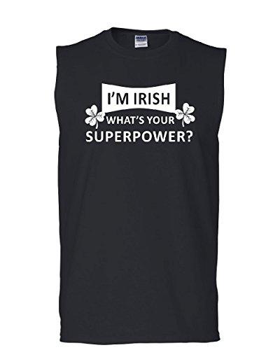Tee Hunt I'm Irish What's Your Superpower Muscle Shirt Irish Shamrock Clover Sleeveless Black L